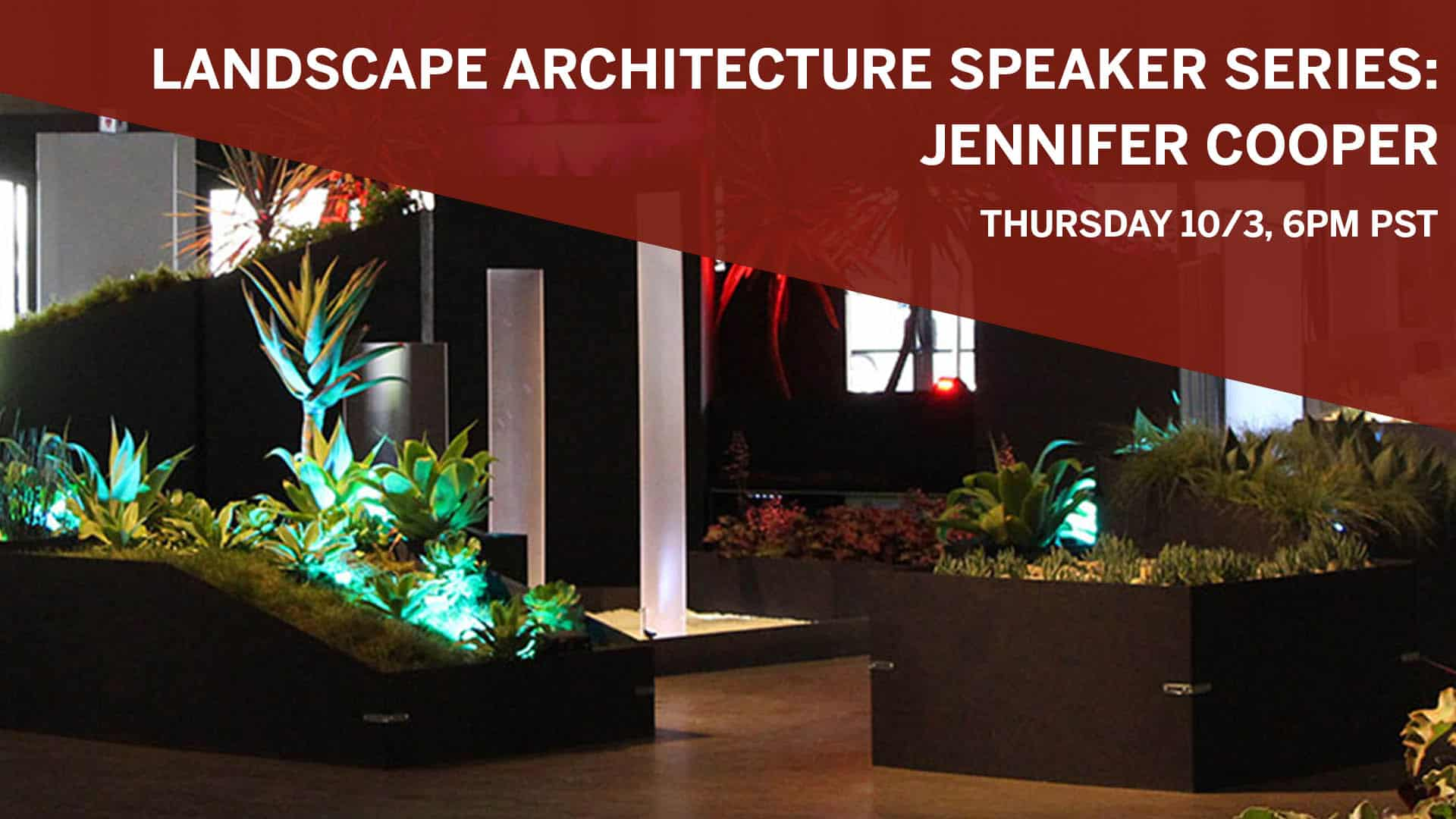 Landscape Architecture Speaker Series: Jennifer Cooper