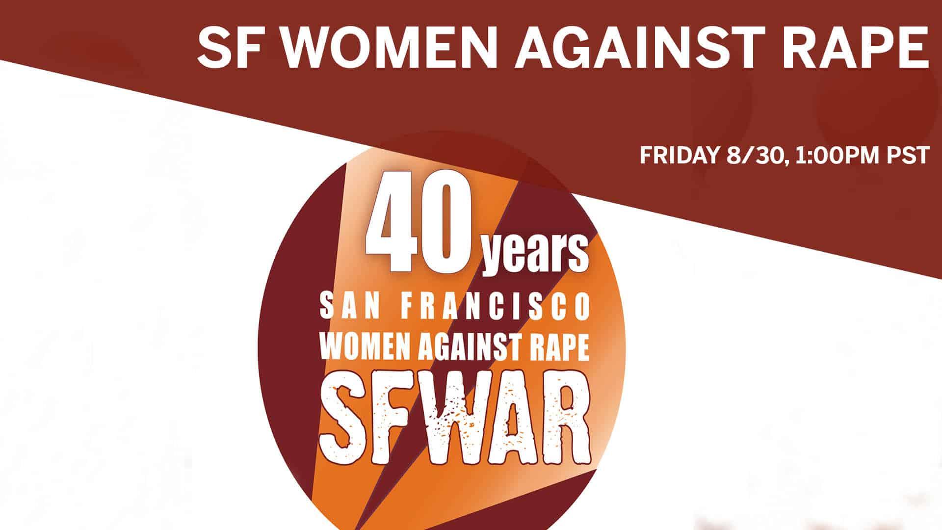 SF Women Against Rape - Aug 30th 2019